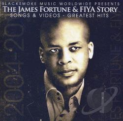 Fiya / Fortune, James / James Fortune & Fiya - James Fortune & FIYA Story: Songs & Videos: Greatest Hits CD Cover Art