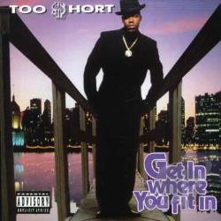 Too $Hort - Get in Where You Fit In CD Cover Art