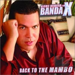 Herrera, Richie Y Su Banda X - Back To The Mambo CD Cover Art
