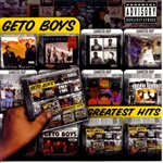 Geto Boys - Greatest Hits CD Cover Art