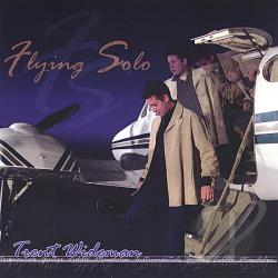 Wideman, Trent - Flying Solo CD Cover Art