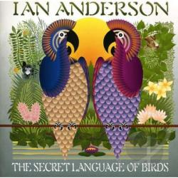 Anderson, Ian - Secret Language of Birds CD Cover Art