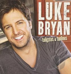 Bryan, Luke - Tailgates & Tanlines CD Cover Art