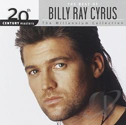 Cyrus, Billy Ray - 20th Century Masters - The Millennium Collection: The Best of Billy Ray Cyrus CD Cover Art