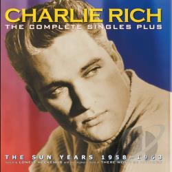 Rich, Charlie - Complete Singles Plus: The Sun Years 1958-1963 CD Cover Art