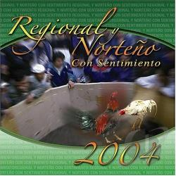 Regional Y Norteno Con Sentimiento 2004 CD Cover Art
