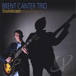 Canter, Brent Trio - Soundscape CD Cover Art