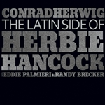 Brecker, Randy / Herwig, Conrad / Palmieri, Eddie - Latin Side of Herbie Hancock CD Cover Art