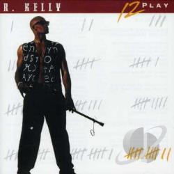 Kelly, R. - 12 Play CD Cover Art