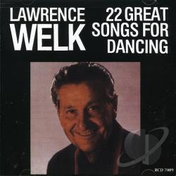 Welk, Lawrence - 22 Great Songs for Dancing CD Cover Art