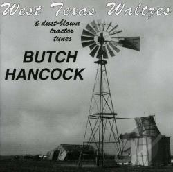 Hancock, Butch - West Texas Waltzes & Dust-Blown Tractor Tunes CD Cover Art