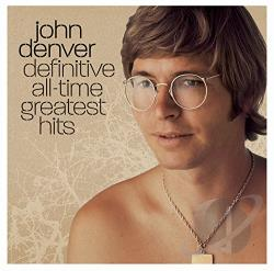 Denver, John - Definitive All-Time Greatest Hits CD Cover Art