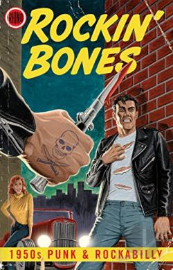 Rockin' Bones: 1950s Punk and Rockabilly CD Cover Art