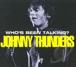 Thunders, Johnny - Who's Been Talking? Johnny Thunders in Concert CD Cover Art