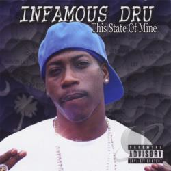 Infamous Dru - This State of Mine CD Cover Art