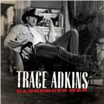 Adkins, Trace - Dangerous Man DB Cover Art