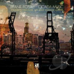 Rosaly, Frank - Cicada Music CD Cover Art