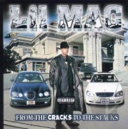 Lil Mac - From The Cracks To The Stacks CD Cover Art