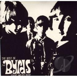 Byrds - Eight Miles High: The Best Of The Byrds CD Cover Art