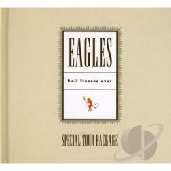 Eagles - Hell Freezes Over-Special Tour Pack CD Cover Art