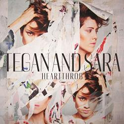 Tegan and Sara � Heartthrob