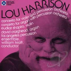 Craighead / Harrison, Lou / Kraft / Shapiro - Lou Harrison: Concerto for Violin and Percussion Orchestra; Concerto for Organ with Percussion Orchestra CD Cover Art