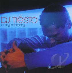 Tiesto - In My Memory CD Cover Art