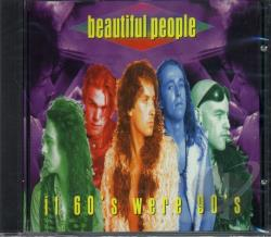Beautiful People - If 60'S Were 90'S CD Cover Art