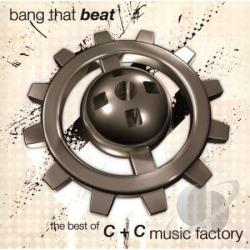 C+C Music Factory - Bang That Beat: Best Of C&C Music Factory CD Cover Art