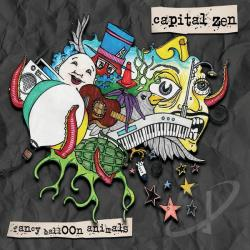 Capital Zen - Fancy Balloon Animals CD Cover Art