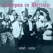Various Artists - Calypso In Britain (1950 - 1953), Vol. 2 DB Cover Art