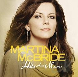 Mcbride, Martina - Hits and More CD Cover Art