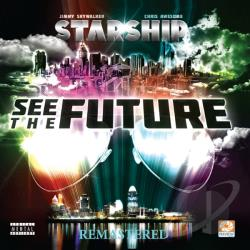 Starship - See The Future Remastered CD Cover Art