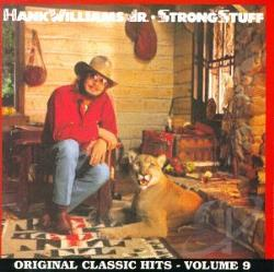 Williams, Hank, Jr. - Strong Stuff CD Cover Art