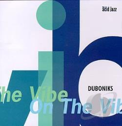 Duboniks - On The Vibe CD Cover Art