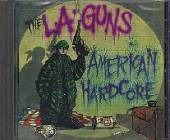 L.A. Guns - American Hardcore CD Cover Art