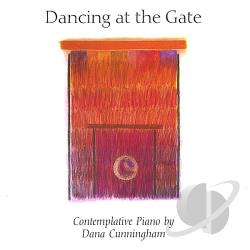 Cunningham, Dana - Dancing at the Gate CD Cover Art