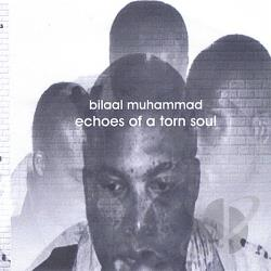 Muhammad, Bilaal - Echoes of a Torn Soul CD Cover Art