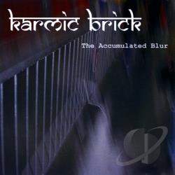 Karmic Brick - Accumulated Blur CD Cover Art