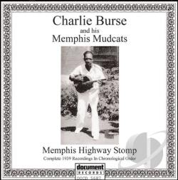 Burse, Charlie / Charlie Burse & His Memphis Mudcats - Memphis Highway Stomp CD Cover Art