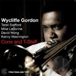 Gordon, Wycliffe - Cone and T-Staff CD Cover Art