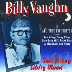 Billy Vaughn Sail Along Silv'ry Moon