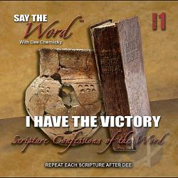 Chernicky, Dee - Vol. 1 - Say The Word I Have The Victory CD Cover Art