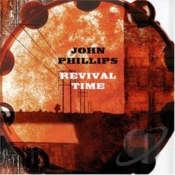 Phillips, John - Revival Time CD Cover Art