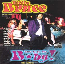 Bruce, Little - Give It to Me Baby CD Cover Art