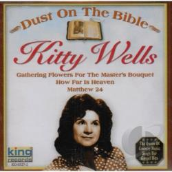 Wells, Kitty - Sings Her Gospel Hits: Dust on the Bible CD Cover Art