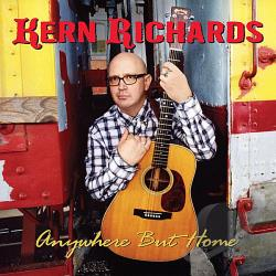 Kern Richards - Anywhere But Home CD Cover Art