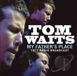 Waits, Tom - My Father's Place CD Cover Art