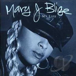 Blige, Mary J. - My Life CD Cover Art