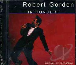 Gordon, Robert - In C0ncert CD Cover Art